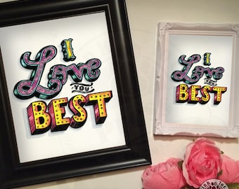 Love You Best // Tattoo Art Print // Typography // floral // art  print