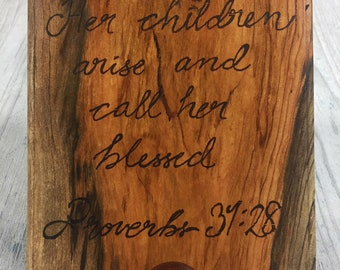 Proverbs 31 Etched Osage Orange Plaque