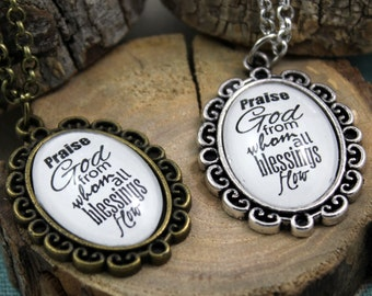Praise God from Whom all Blessings Flow Faith Necklace, Christian Jewelry, Vintage Style Christian Pendant & Chain Hymn Drop