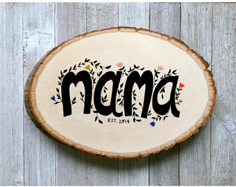 Mother's Day Gift for New Mom, Custom Gift for Mom, Mama Sign, Present for Mom, Wood Sign for Mom, Mom Wall Art, Unique Mothers Day Gift