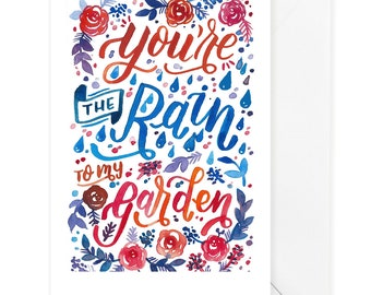 Rain to my Garden, Cute Love card, Love Card, Card for Him, Love quotes, Anniversary Card, Valentine, Valentines Day Card, I love you card
