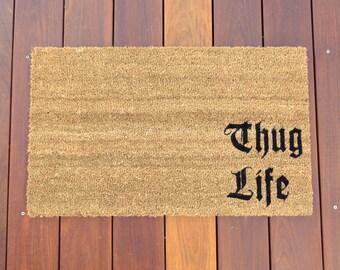 Thug Life Door Mat (doormat)
