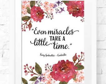 Miracles Take a Little Time, Floral,inspirational quote,Printable Art, Home Decor, Wall Art, Home Decor, instant download, typography print