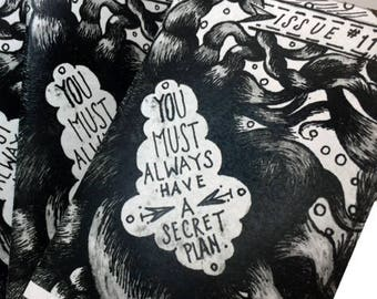 You Must Always Have A Secret Plan, issue #11 8-page zine