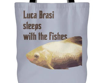 Luca Brasi Sleeps With The Fishes The Godfather Tote Bag