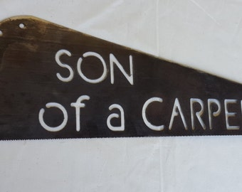 Son of a Carpenter Wall Sign. Wall Art Sign, Saw Blade Sign, Saw Blade Art, Hand Saw Art, Hand Saw sign