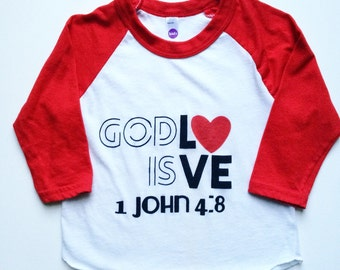 God is Love 1 John 4:8 Shirt perfect for Valentine's Day or to wear year round