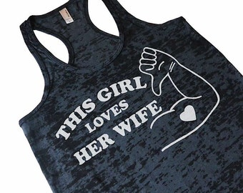 This Girl Loves Her Wife Gay Marriage Burnout Tank Top Lesbian Gay Pride Marriage Equality LGBT Lesbian Valentines Gift For Wife