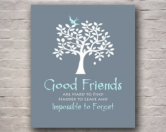Friend Gift - Good Friends, Thank You for Being a Friend, Birthday Gift, Moving Away Gift, Friendly Bird in Leafy Tree Any Color Available