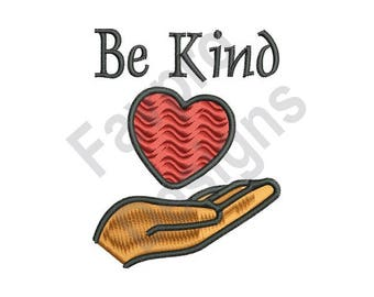Be Kind - Machine Embroidery Design