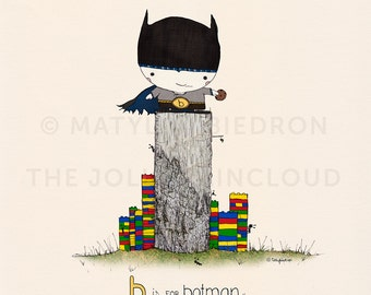 B is for Batman