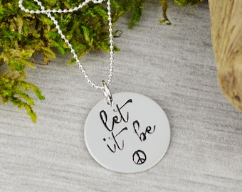 Let It Be Necklace in Sterling Silver // Handstamped Jewelry