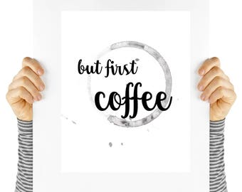 But first coffee, poster for coffee lovers, printable art,  digital download. Typography, cafe art, home decor