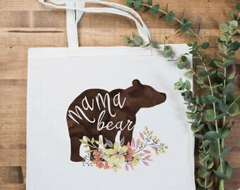 Mama Bear Tote Bag | Mother' Day gift | Canvas Tote bag | Gift for Mom | Mom Bag | Reusable Bag | Carryall | Cotton Tote Bag | Mom Gift