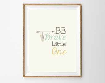 Be Brave Dreamcatcher Tribal Print Set for a Baby Girl or Boy Nursery - Unisex Nursery Wall Art - Instant Download Wall Art - Print at home