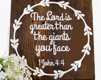The Lord Is Greater | Wood Sign | Inspirational | Scripture Art | Bible Verse |