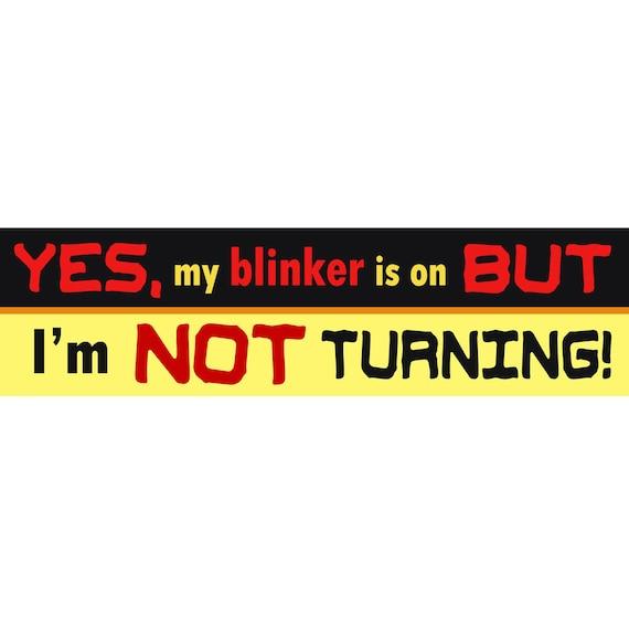 Bumper stickers for seniors turn signal