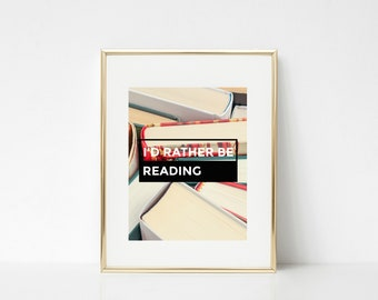Reading Prints, Library Prints, Photography, Quotes, Picture, Wall Art, printable, download, digital, Printable, Teacher Prints