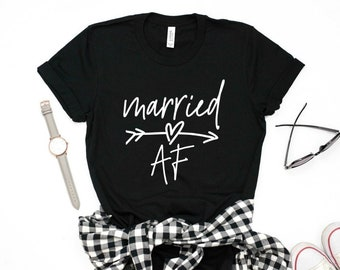 Married AF Shirt, Newlyweds, Honeymoon Shirt, Just Married, Bachelorette Shirt, Bachelorette Gift, Wedding Gift, Bride Gift, Bridal Gift