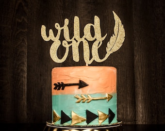 READY TO SHIP 2-3 business days, Wild One Cake topper, wild one, birthday decoration