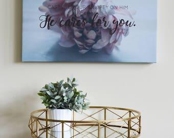 Bible verse Art Canavs- He cares for you, Faith Canvas, flower, Christian, inspiring, 1 Peter, Scripture, thin canvas, Wall art