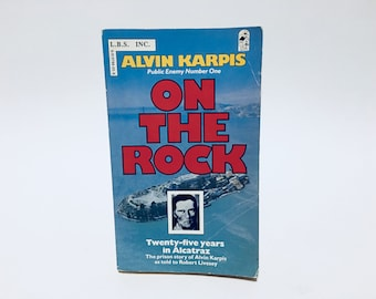 Vintage Non-Fiction Book On The Rock: 25 Years in Alcatraz Story by Alvin Karpis 1987 Paperback