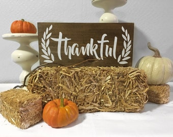 Thankful Sign - Wood Sign - Thanksgiving - Fall - Harvest Sign