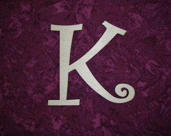 Wood Letter K Unfinished Wooden Letters 6 Inch Tall Curlz Font