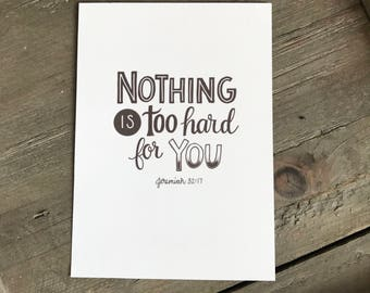 Nothing is too hard for you print