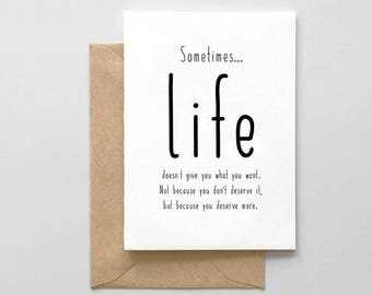 Sometimes Life... Card