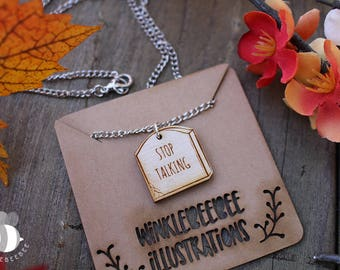 Take This To Your Grave - Laser Cut Wooden Necklaces