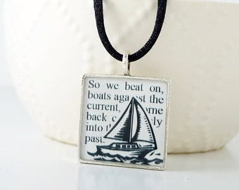 The Great Gatsby – Sail Boat Necklace – Great Gatsby Book Jewelry - Great Gatsby Quotes – Nautical Necklace - Great Gatsby Necklace