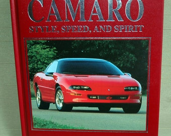 CAMARO, Style, Speed and Spirit by James M. Flamming, 1993,Publications International, Ltd., 1st Edition, Candy Apple Red Hardcover NICE!