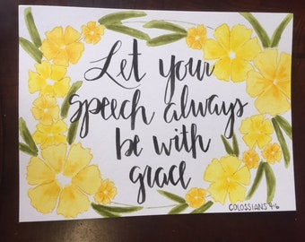 Let your speech- brush lettering and watercolor print
