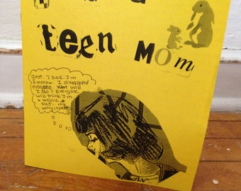I was a teen mom perzine zine