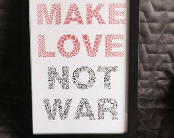 Make Love not War Print with Frame