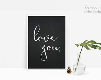 Love You Printable, Love Print, Love Poster, Modern Poster, Printable Art, Love You Art, Love Wall Print, Love Home Decor, Romantic Poster