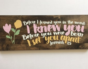 Wooden Sign, Before I Formed You in the Womb, Nursery Art, Nursery Decor, Rustic Sign, Scripture Sign, Home Decor