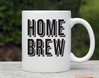 Home Brew - Double-sided Full Color 12 oz. Dishwasher Safe Ceramic Mug - Perfect for coffee, tea, hot chocolate.