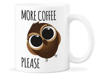 Owl Mug Funny Owl Mug Cup Owl Mug Gift Cute Owl Cup Gift Owl Coffee Gift Owl Coffee Mug Gift Owl Mug Cute Owl Mug Gift Cute Owl Mug Cup Owl