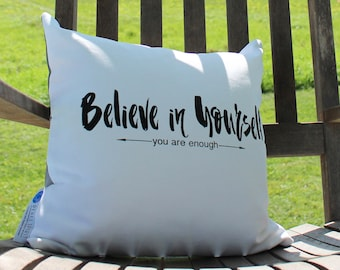Believe in Yourself - you are enough Empowerment Pillow with affirmation lavender filled sachet