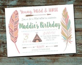 Young Wild and Three Birthday Invitation, Tribal Invitation, Wild and Three, Pow Wow, Natural Colors, Boho Invitation Digital File DIY