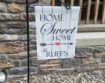 Home Sweet Home Garden Flag-  Personalized