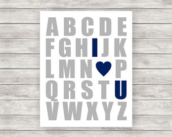 Printable Kids Print - Grey and Navy Nursery Wall Decor, Baby Boy Wall Art, Alphabet I Love You Children's Picture DIY Instant Download File