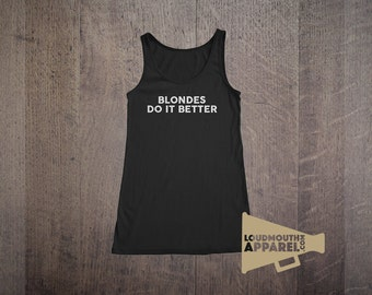 Blondes Do It Better Womens Vest Tank Top