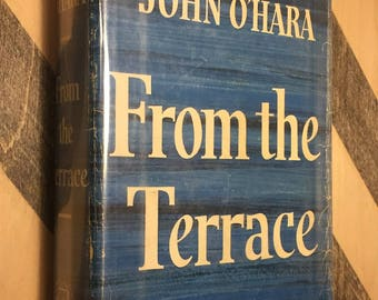From the Terrace by John O' Hara (1958) first edition book