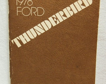 1978 Ford Thunderbird owners manual - 1st printing - July 1977 FPS 365-10178-A