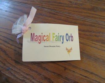 Magical Fairy Orb ~ Sweet Dreams Fairy ~
