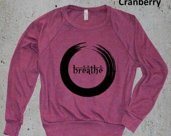Yoga Sweatshirt, Womens JUST BREATHE Yoga Sweater, Girlfriend Gifts, Best Selling Items, Yoga Clothes,Tumblr sweatshirt,Birthday Gifts, Gift