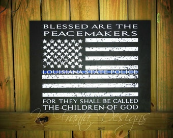 Thin Blue Line American flag Blessed are the Peacemakers wood sign Police Officer, Deputy, Sheriff, Trooper Gift Matthew 5:9 Personalized